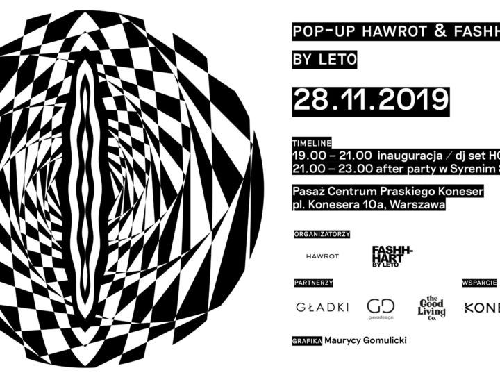 Otwarcie Pop-Up HAWROT x FASHHART by LETO!